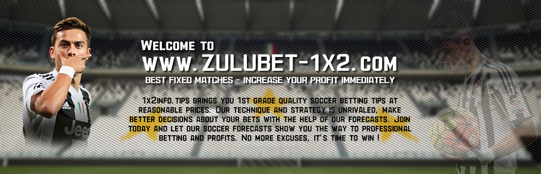 Zulubet-1x2.com |Fixed matches,SURE FIXED MATCHES | 100% Safe Fixed Matches,The Fixed Matches | Best Fixed Matches | Fixed Matches 100%Fixed Matches Today | Best Fixed Matches, Sure 100% Match,HOT FIXED MATCHES 100% SURE - Best Fixed Matches, Fixed
